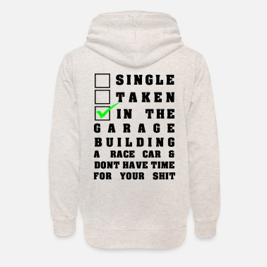 Single Single Taken Building a Race Car - Unisex Schalkragen Hoodie