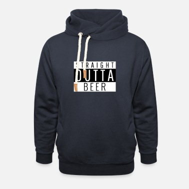 Straight Outta Straight Outta Beer - Unisex Shawl Collar Hoodie