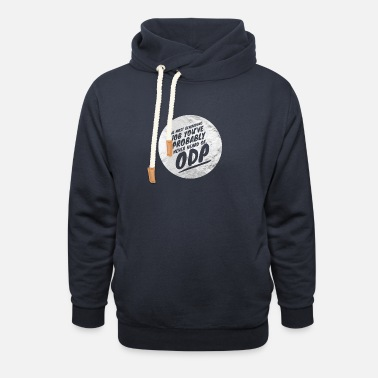 Odp Rewarding job - Unisex Shawl Collar Hoodie