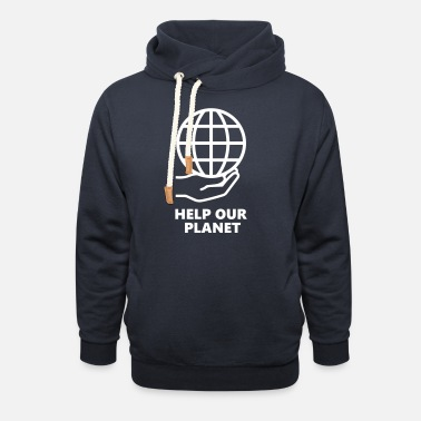 Help our planet - Unisex Shawl Collar Hoodie
