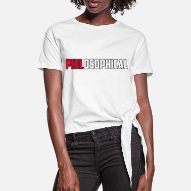 PhilosophicalBrit - Frauen Knotenshirt