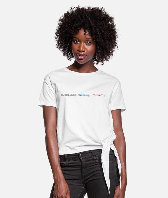 Smart Principle Pc T-Shirts - replace hate with love - Women's Knotted T-Shirt white