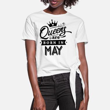 Born In May Queens Are Born In May - Women's Knotted T-Shirt