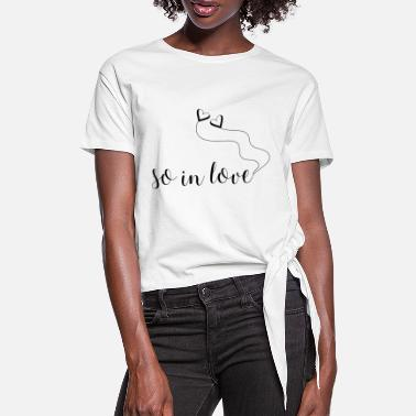 Love With Heart So In Love with Heart Balloons - Vrouwen Geknoopt shirt