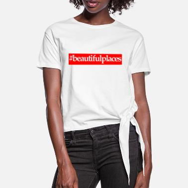 Beautiful Places beautiful places - Frauen Knotenshirt