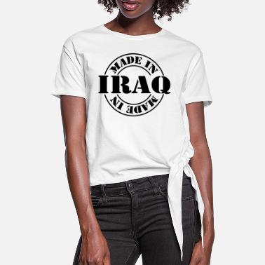 Iraq made in iraq m1k2 - Women's Knotted T-Shirt