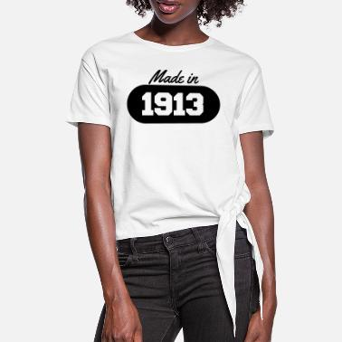 1913 Made in 1913 - Women's Knotted T-Shirt