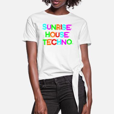 Sunrise House Techno - Frauen Knotenshirt