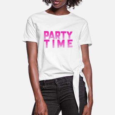 Party Time PARTY TIME - PARTY TIME - PARTY GIRL - Women's Knotted T-Shirt