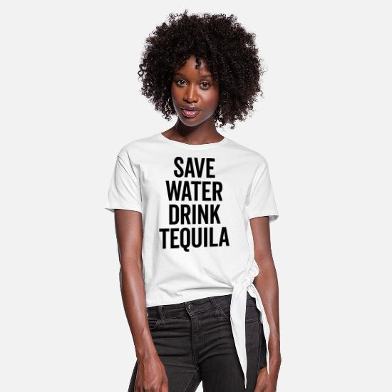Cool T-shirts - Drink Tequila Funny Quote - Vrouwen Geknoopt shirt wit