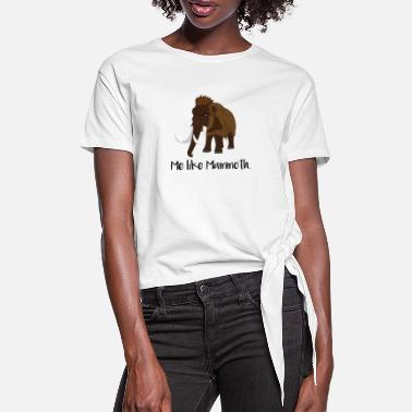 Mammoth mammoth - Women's Knotted T-Shirt