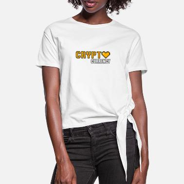 Crypt crypt currency - cryptocurrency - Women's Knotted T-Shirt