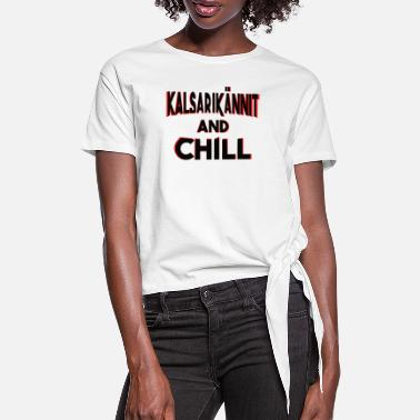 Kalsarikännit Beer Kalsarikännit Chill Beer Drink Alcohol Gift - Women's Knotted T-Shirt