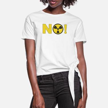 Fukushima No nuclear power - Women's Knotted T-Shirt