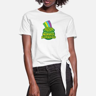 Gold St. Patricks Day Gift Mommy Mama Mother - Women's Knotted T-Shirt