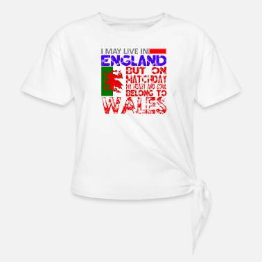 England Live England Love Wales - Knotted T-Shirt