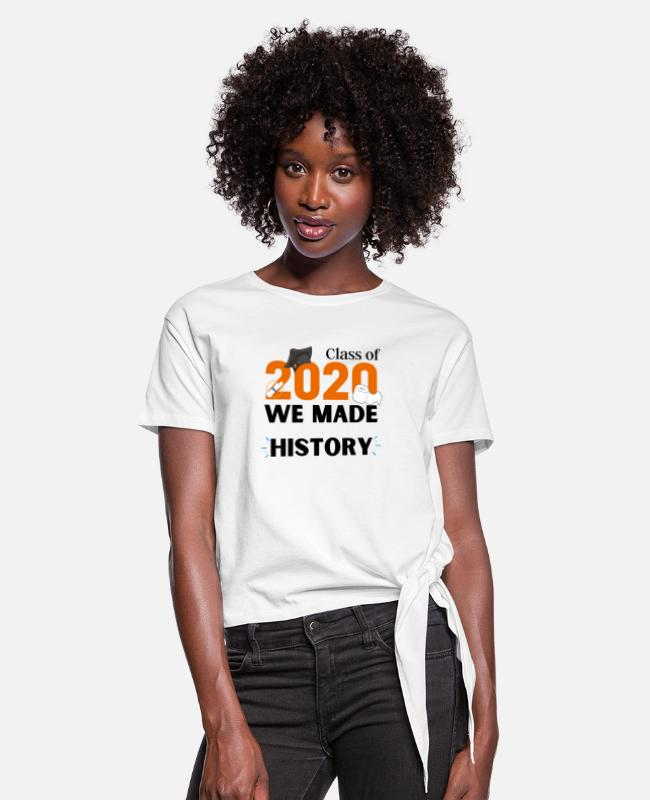 Graduation T-Shirts - Class of 2020 We made HISTORY - Women's Knotted T-Shirt white