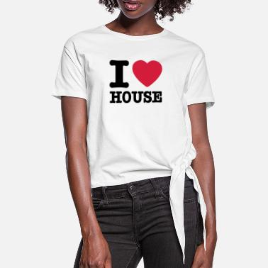 I Love House I love house / I heart house - Women's Knotted T-Shirt
