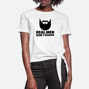 Shave Real men don't shave - T-shirt med knut dam