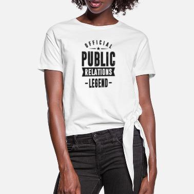 Relations Public Relations - Women's Knotted T-Shirt
