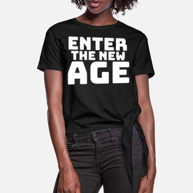 New Age the new age - Frauen Knotenshirt