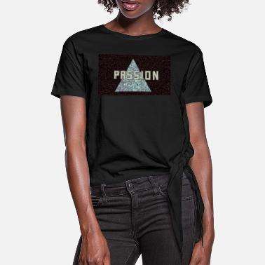 passion - Women's Knotted T-Shirt