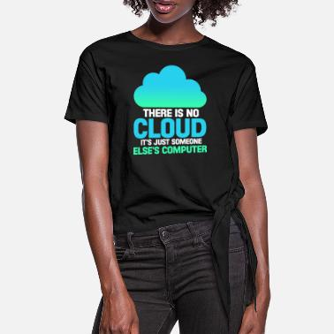 Computer Science Computer internet programmer computer science cloud - Women's Knotted T-Shirt