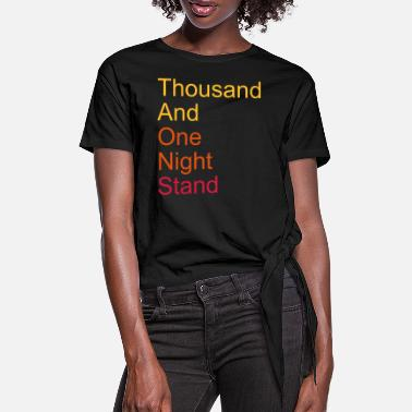 Satire thousand and one night stand 3colors - Frauen Knotenshirt