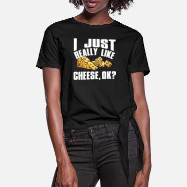Cheese cheese - Women's Knotted T-Shirt