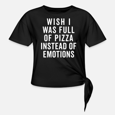 Full Of Pizza Funny Quote - T-shirt med knut