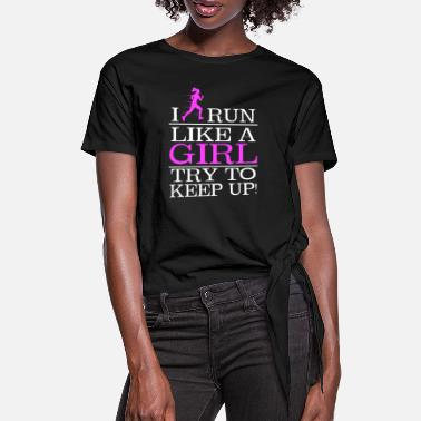 Run Like A Girl Run like a Girl - Frauen Knotenshirt
