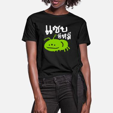 Script Edible Insect - Really Tasty / Saep Eli - Women's Knotted T-Shirt