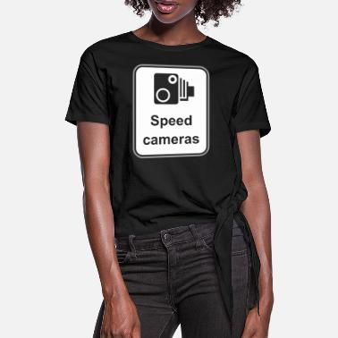 Road Sign Road sign Speed cameras - Women's Knotted T-Shirt