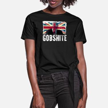 Uk Gobshite Fuck Boris Johnson UK Prime Minister Anti - Women's Knotted T-Shirt