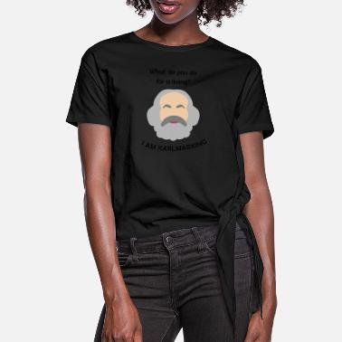 Marxism KarI Marx philosopher German history Marxism - Women's Knotted T-Shirt
