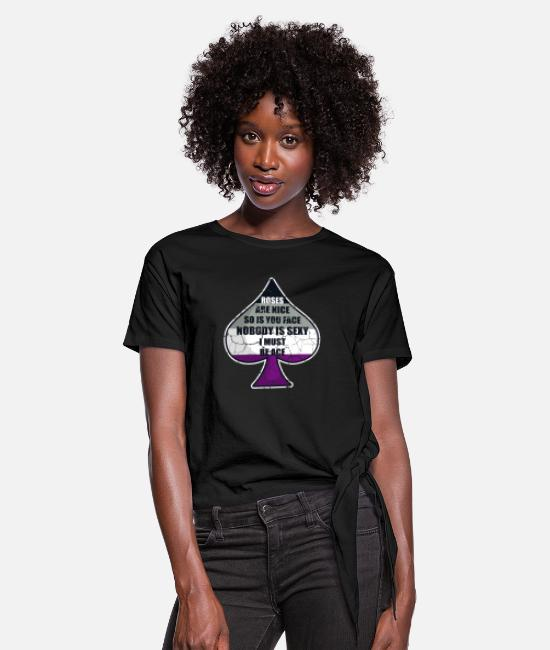 Ace T-Shirts - Roses are nice so is your face I must be ace Ace S - Frauen Knotenshirt Schwarz