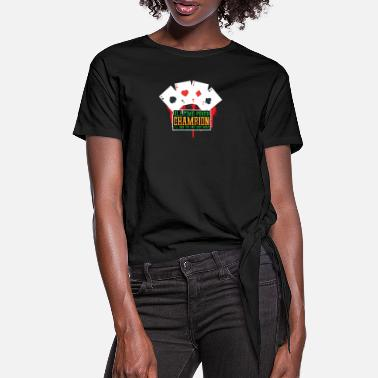 Turn All time poker champion - Women's Knotted T-Shirt