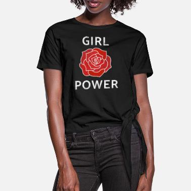 Flower Power Girl PowerStrong Independent Woman English Rose Re - Women's Knotted T-Shirt