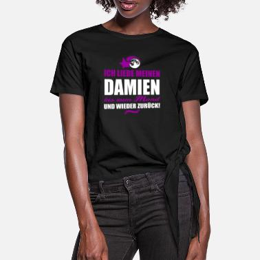 Damien I love my DAMIEN gift - Women's Knotted T-Shirt
