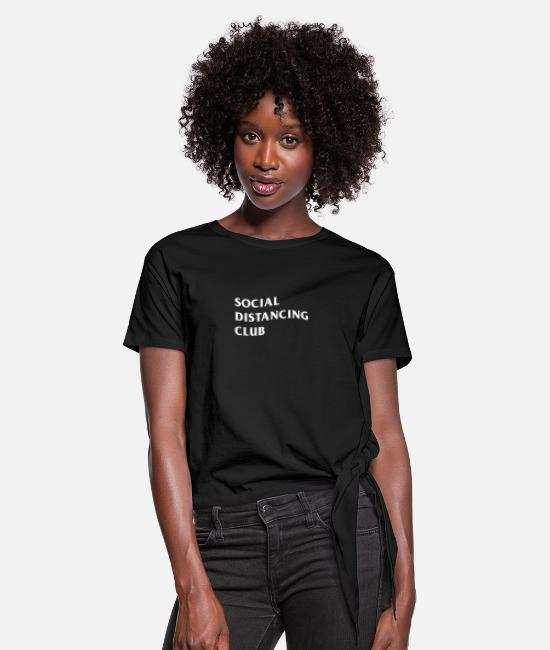 Covid T-Shirts - Social Distancing Club - Women's Knotted T-Shirt black