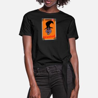Halloween sorcière,witch,Halloween,scary,wanted,humour - T-shirt à nœud Femme