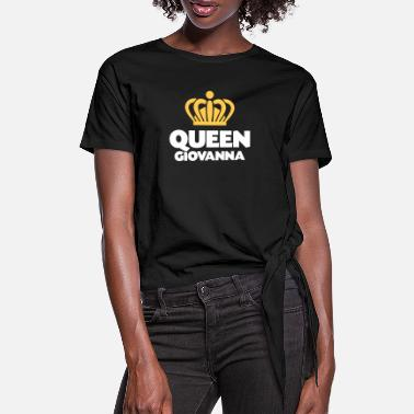 Giovanna Queen giovanna name thing crown - Women's Knotted T-Shirt