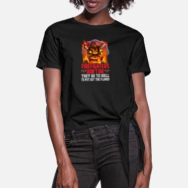 Fireball Firefighter FIREMAN FIRE HELD FIREBALL - Women's Knotted T-Shirt