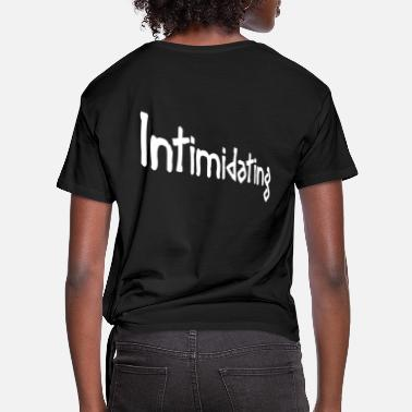 Intimidating Intimidating - Women's Knotted T-Shirt