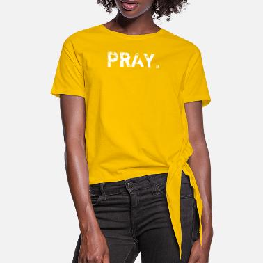 Bibel Pray - Vintage Distressed - Christian - Dame knot-shirt
