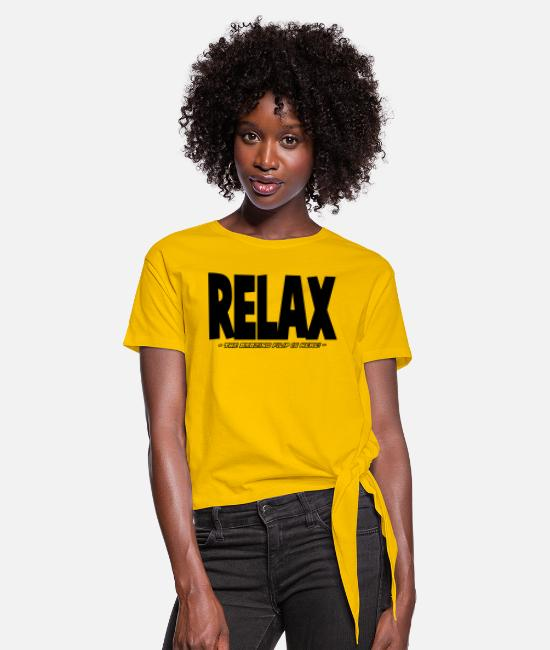 Relax T-Shirts - relax the amazing filip is here - Women's Knotted T-Shirt sun yellow