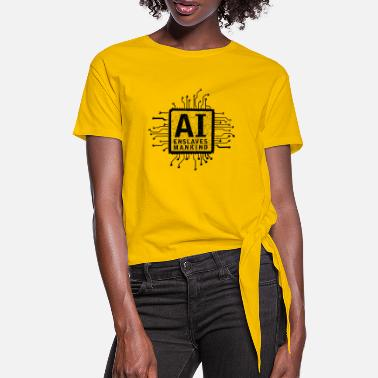 ai enslaves mankind_01 - Women's Knotted T-Shirt