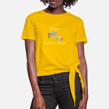Smell My Cheese Smell My Cheese - Women's Knotted T-Shirt