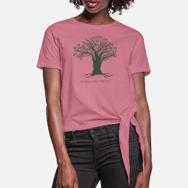 Respekt respect our nature - Frauen Knotenshirt