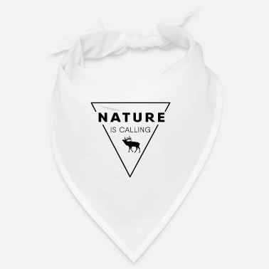 Nature Nature lover - Nature is calling - Bandana